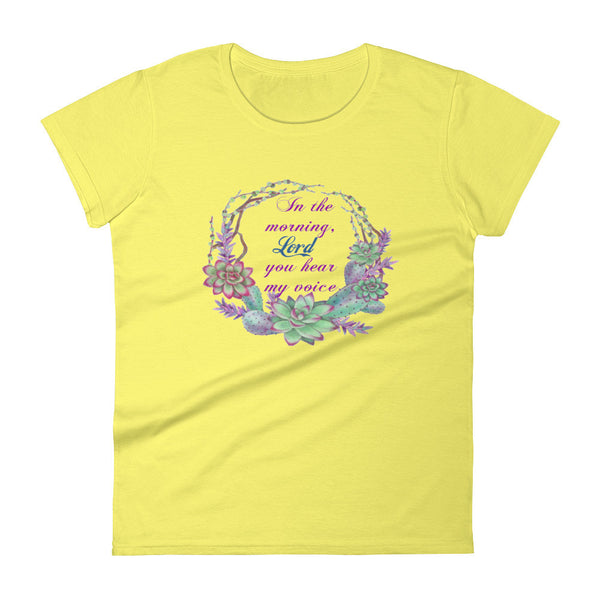 """In The Morning Lord""  Women's short sleeve t-shirt"
