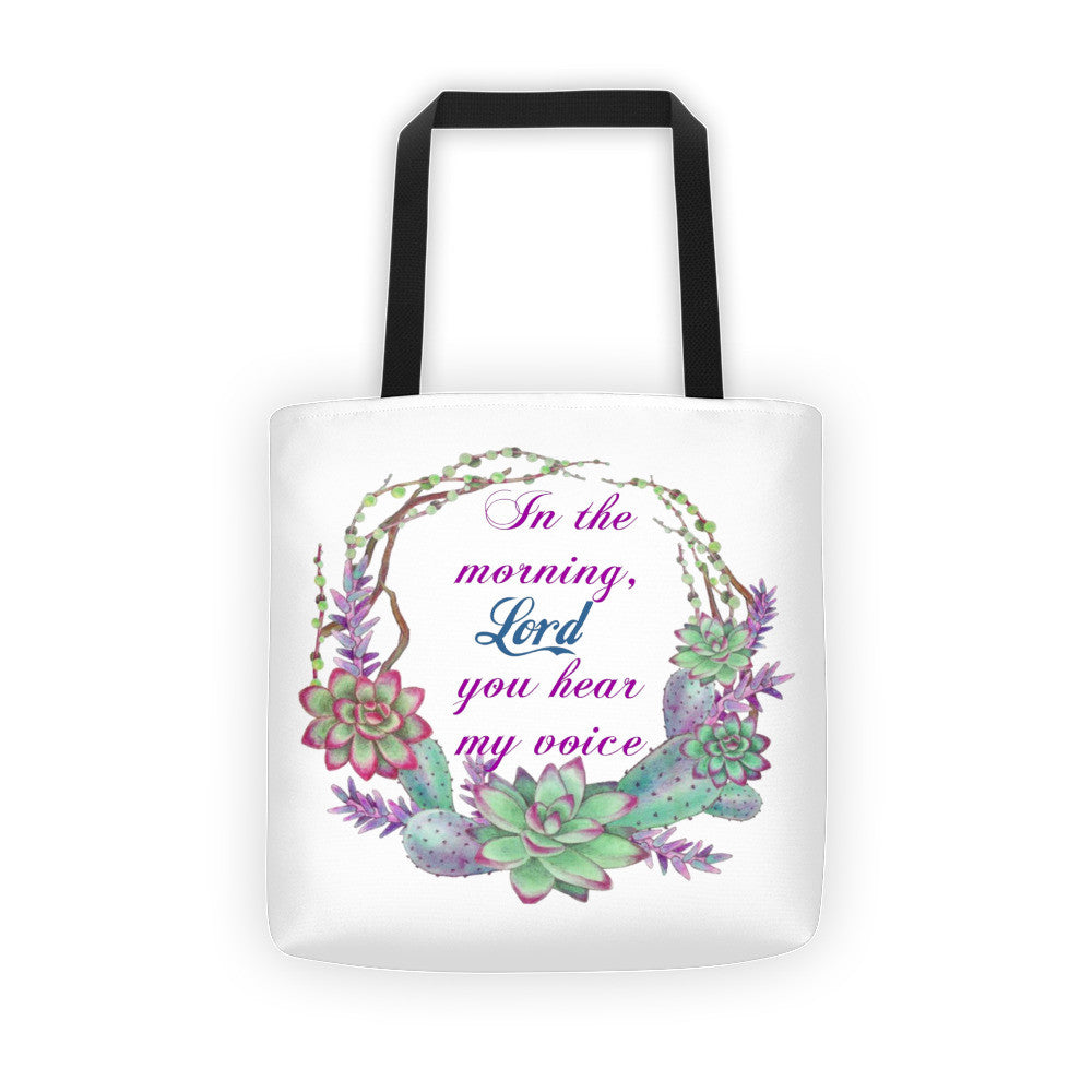 In The Morning Lord Scripture Print Tote Bag