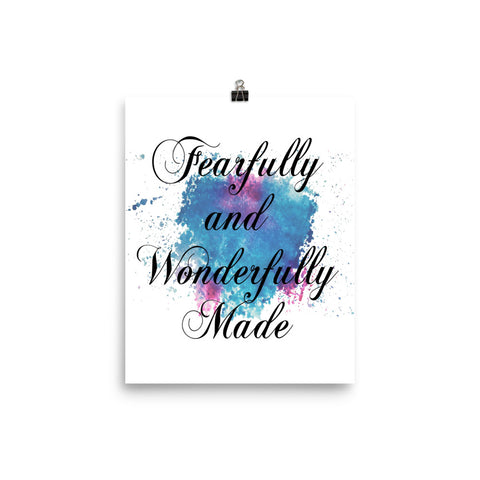 "Watercolor Art Print Quote ""Fearfully and Wonderfully Made"" Poster"