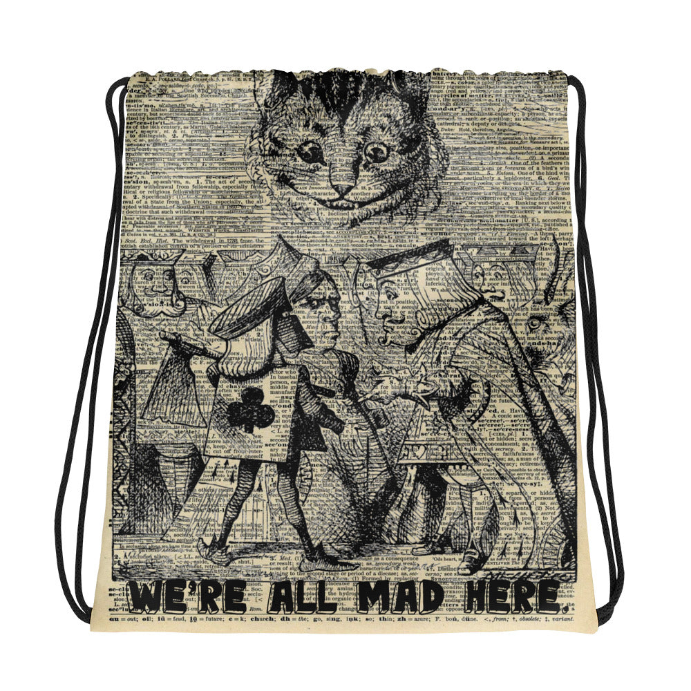 Custom Made Alice in Wonderland   We're All Mad Here Drawstring bag