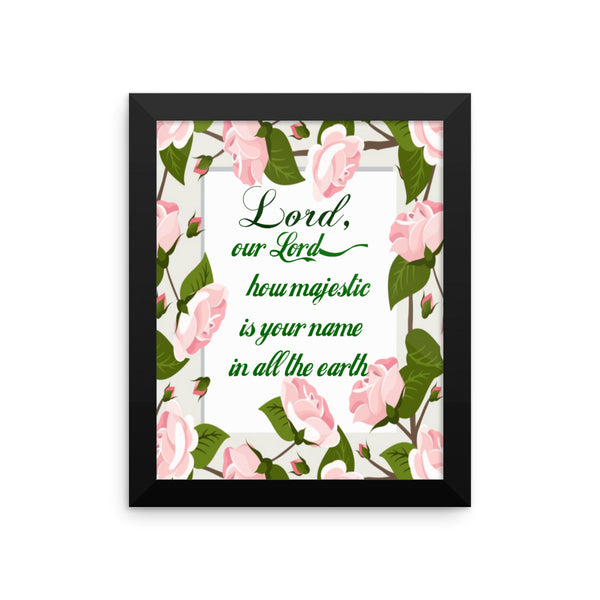 Lord, Our Lord Scripture Art Print/ Poster Wall Art, Framed Poster, Framed Wall Decor