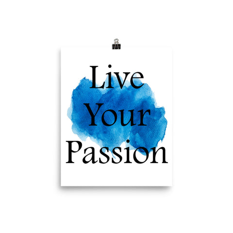 Live Your Passion Watercolor Quote Wall Decor Poster