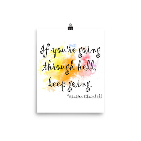 If You're Going Through Hell Watercolor Wall Decor Poster