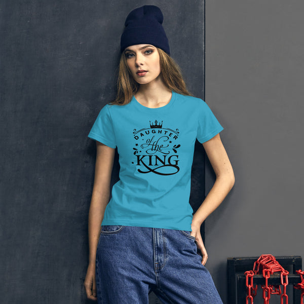 Daughter of the King Christian Quote Women's short sleeve t-shirt