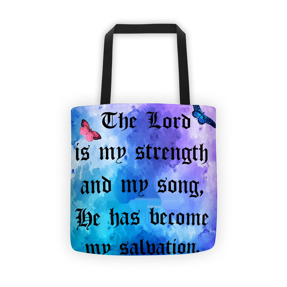 The Lord is My Strength Tote bag