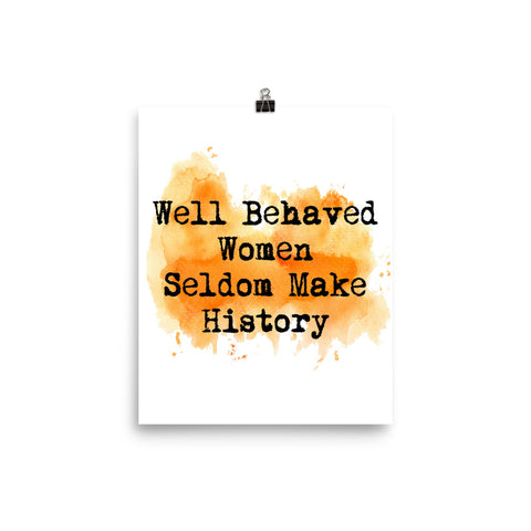 Well Behaved Women Watercolor Wall Decor Poster