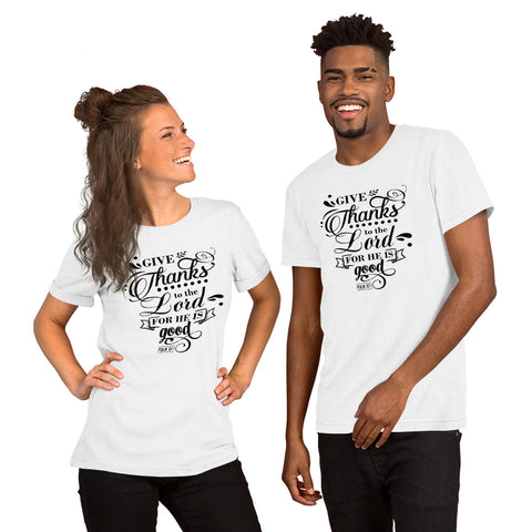 Give Thanks  to the Lord Christian Quote Short-Sleeve Unisex T-Shirt