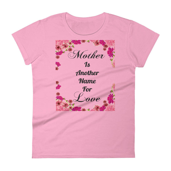 Mother's Love Women's short sleeve Tee Shirt