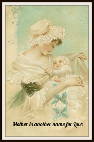 "Vintage Mother's Day Art Print  ""Mother is Another Name For Love"" 8.5 x 11"""