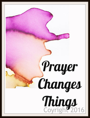"Scripture Art Print  ""Prayer Changes Things"", Wall Decor, 8 x 10"" Unframed Motivational Quote"
