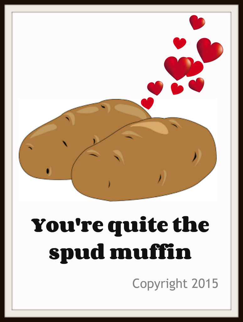 "Motivational Quote  ""Spud Muffin"", Wall Decor, 8 x 10"" Unframed Printed Art Image"
