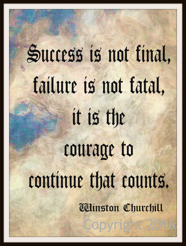 "Motivational Art Print ""Success is Not Final"" Churchill Quote, Wall Decor, 8 x 10"" Unframed Print, Motivational Quote"