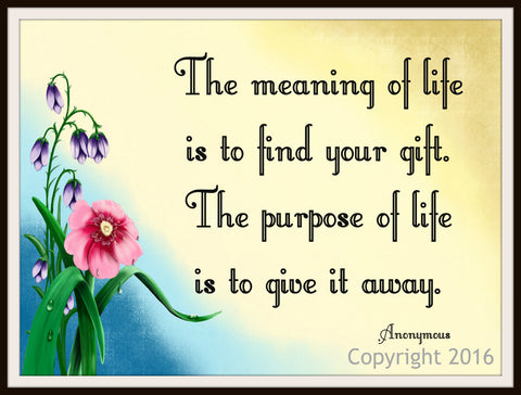 "Motivational Art Print ""The Meaning of Life is to Find Your Gift""Quote, Wall Decor, 8 x 10"" Unframed Print, Motivational Quote"