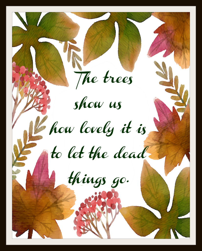 """The Trees Show Us"" Wall Decor, 8 x 10"" Unframed Print, Motivational Quote"