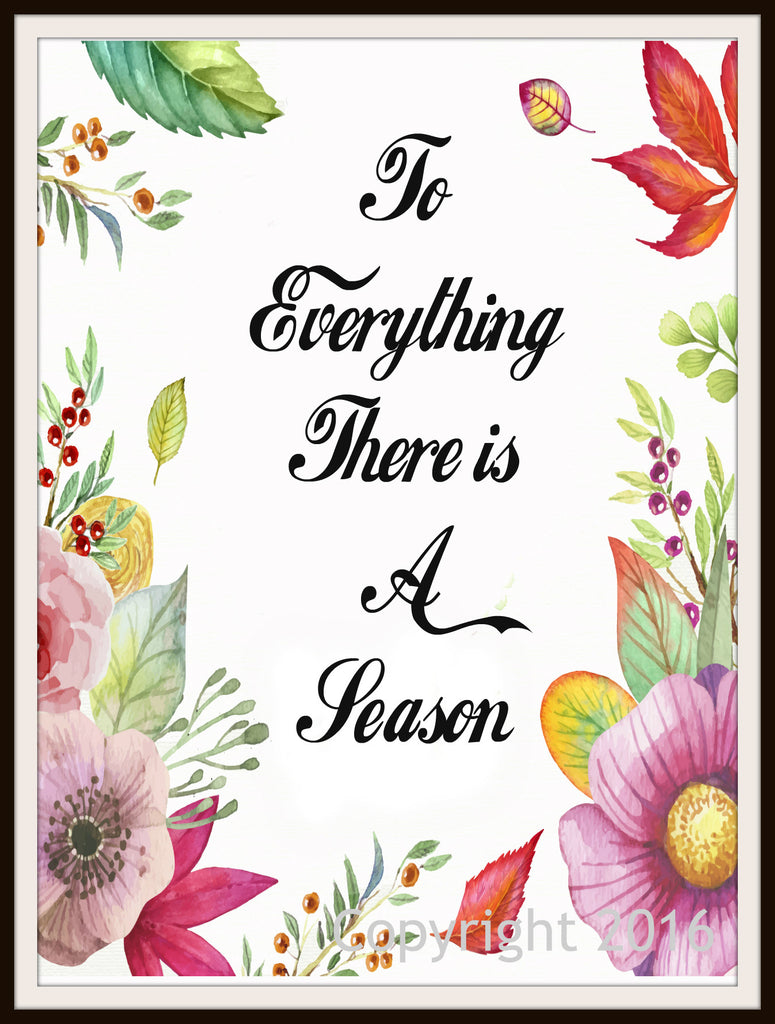 "Scripture Art Print  ""To Everything There is a Season"", Wall Decor, 8 x 10"" Unframed Motivational Quote"