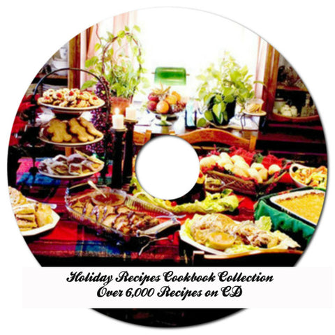 Over 6,000 Holiday Recipes Including Turkey, Ham, Lamb, Pies and Deserts on CD
