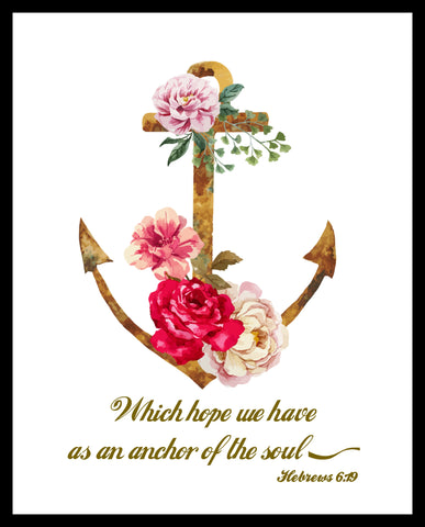 """Which Hope We Have as an Anchor"", Wall Decor, Unframed Printed Art Print Poster, Scripture Print, Motivational Quote"