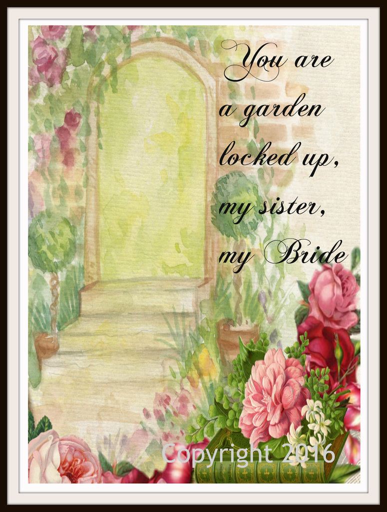 "Scripture Art Print  ""You Are A Garden Locked Up"" Wall Decor, 8 x 10"" Unframed Motivational Quote"