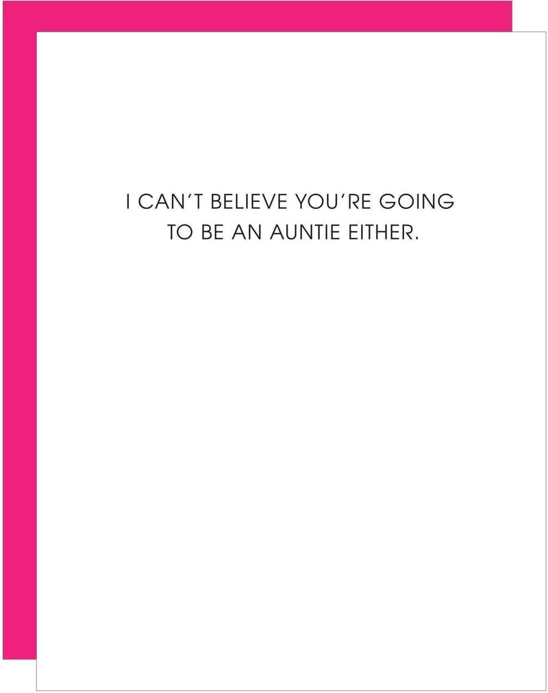 Cant Believe Auntie Letterpress Card