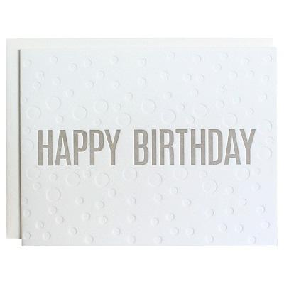 Chez Gagne Gift One Size / N/A / 1063 Happy Birthday Bubble Deboss Grey Letterpress Card