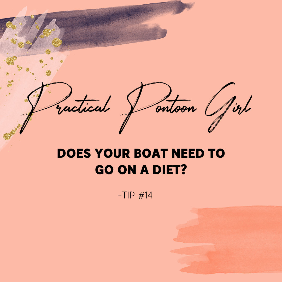 Does Your Boat Need to Go On A Diet?