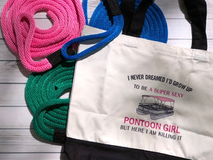 Killing It as the Super Sexy Pontoon Girl Boat Tote