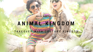 Animal Kingdom Take Over with Couture Kingdom AKA Disney Couture