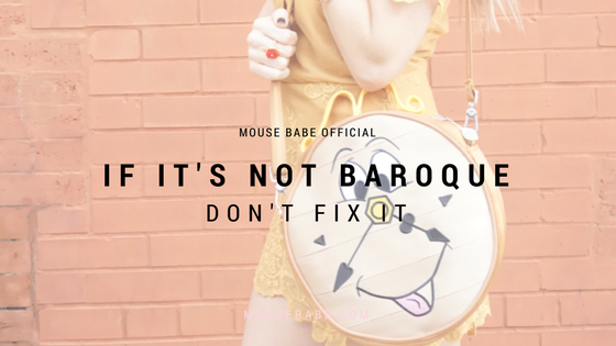 IF IT'S NOT BAROQUE, DON'T FIX IT!