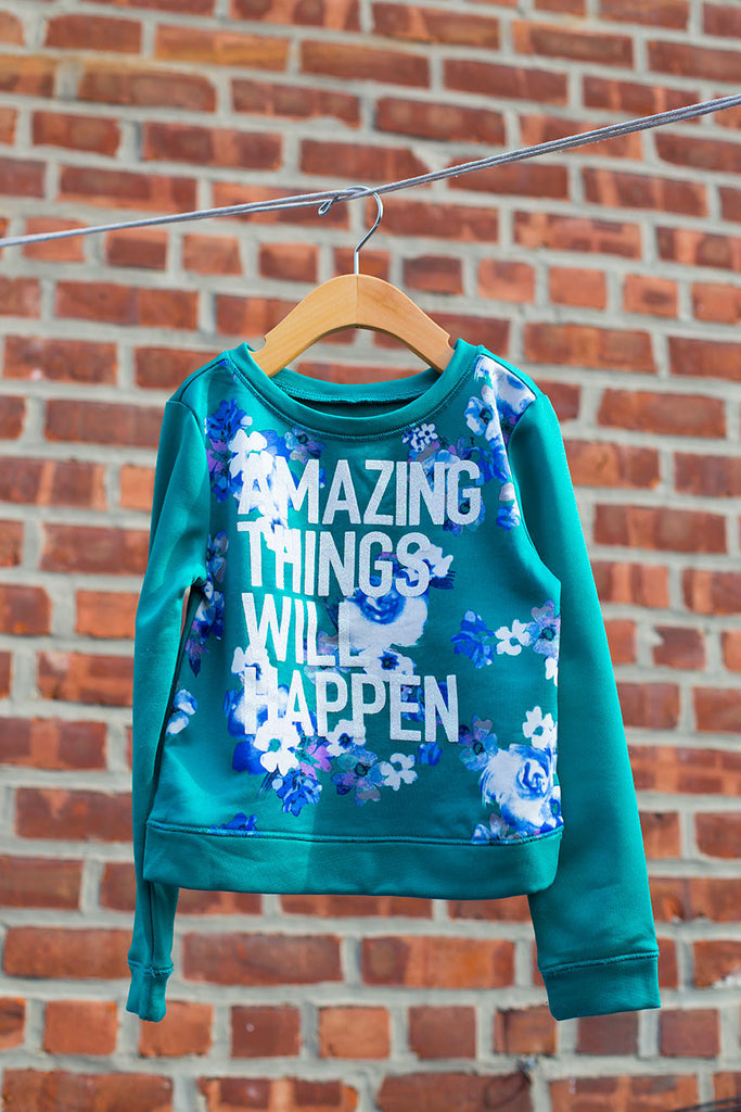 """Amazing Things Will Happen"" Sweater"