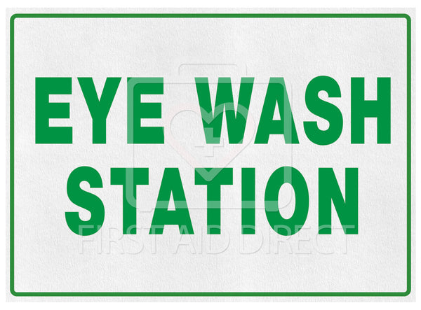 "SIGN, EYE WASH STATION, 35.6 x 25.4 cm (14"" x 10""), ENGLISH"