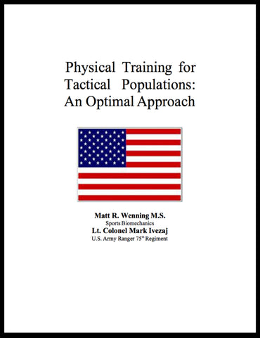 Physical Training for Tactical Populations: An Optimal Approach