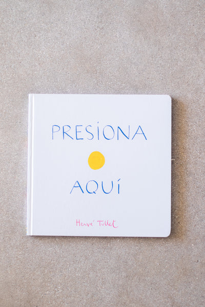 Presiona Aqui (Press Here Spanish Edition)