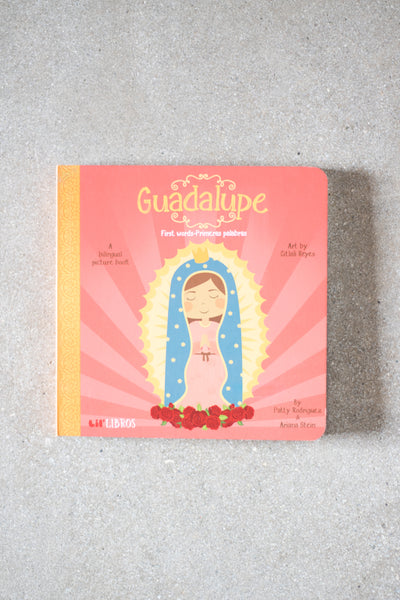 Guadalupe:First Words- Primeras Palabras