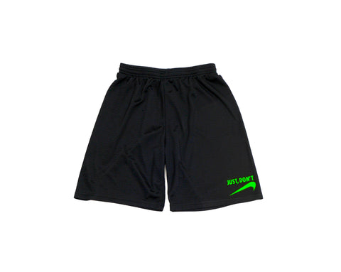 Just Don't - BB Shorts