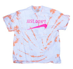 Just Don't - Tie-Dye  Mega T-shirt