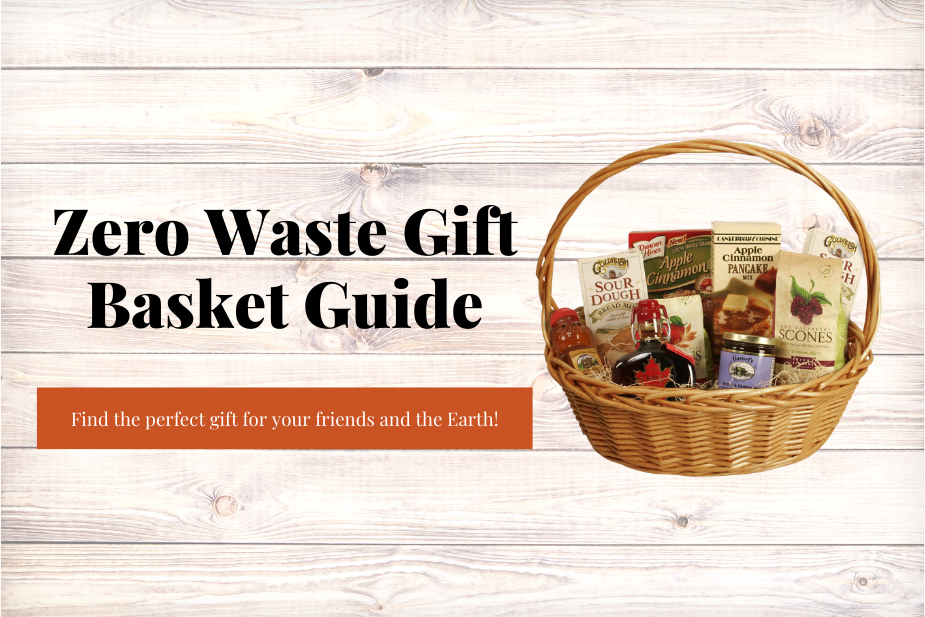 Zero Waste Gift Baskets
