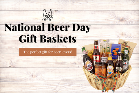 National Beer Day Gift Baskets