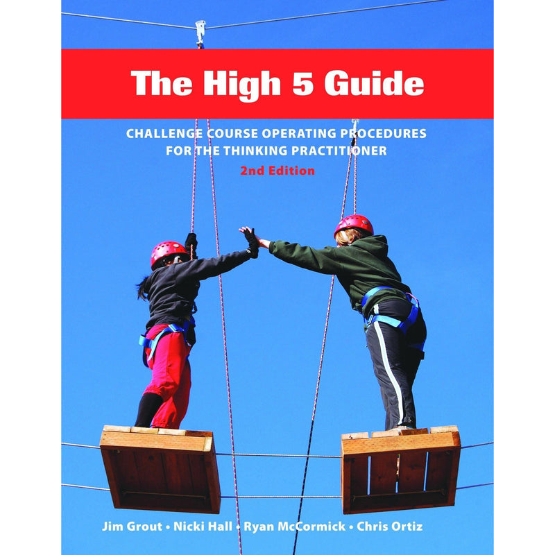 Training Wheels The High 5 Guide Book, 2nd Edition - Aerial Adventure Tech