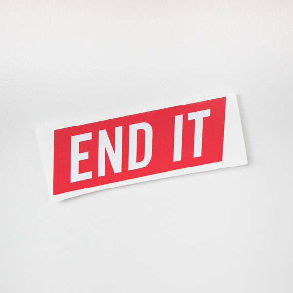END IT Sticker