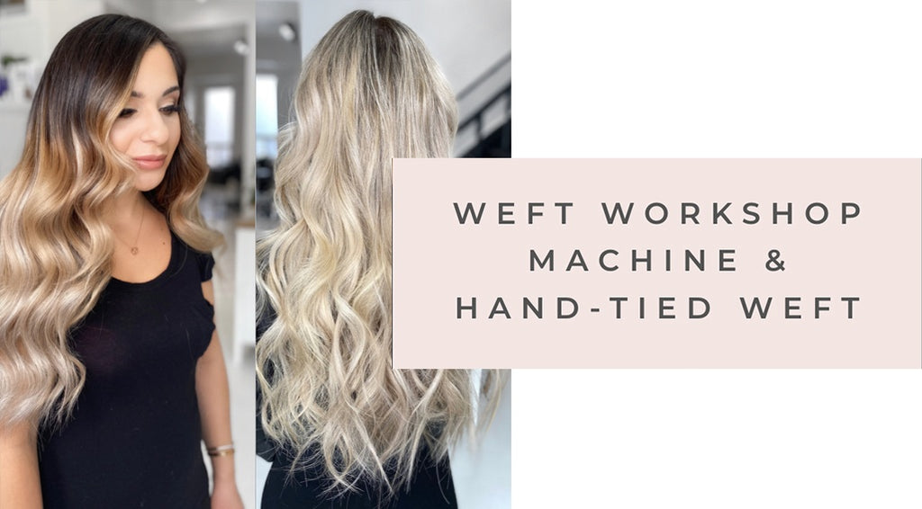 Beaded-Sew In Weft Hair Extension Workshop (Machine Sewn & Hand-Tied Wefts)