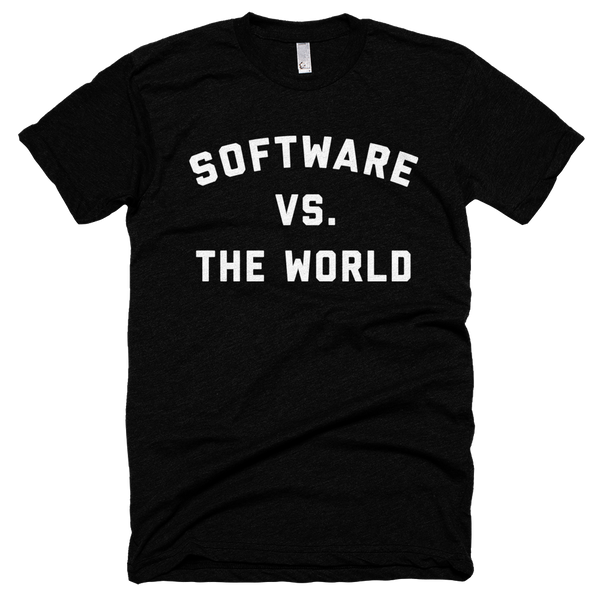 """Software vs. The World"" Shirt"
