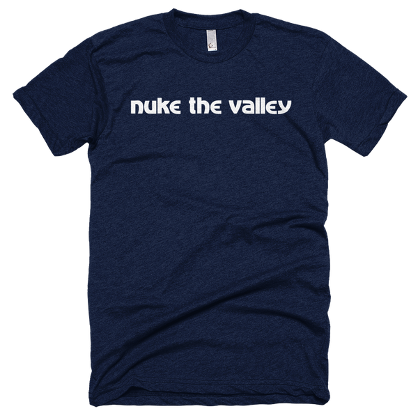 """Nuke the Valley"" Shirt"
