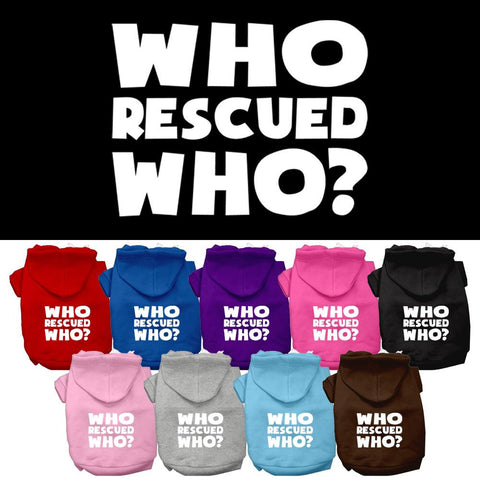 Who Rescued Who Screen Print Pet Dog Cat Pet Puppy Hoodie Hooded Winter Apparel