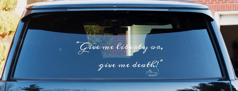 """Give me liberty, or give me death!"" Patrick Henry quote Banner vinyl decal sticker"