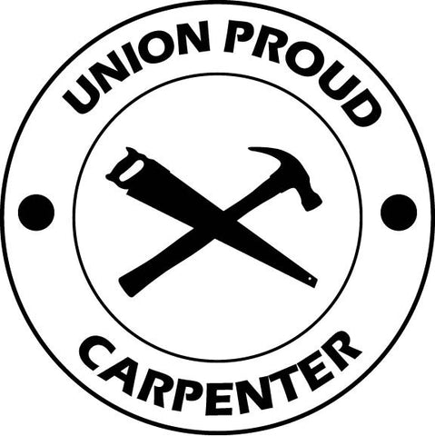 Union Proud Carpenter vinyl decal car sticker
