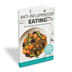 Cookbook: Anti-inflammatory eating: Recipes from your dietitian's kitchen