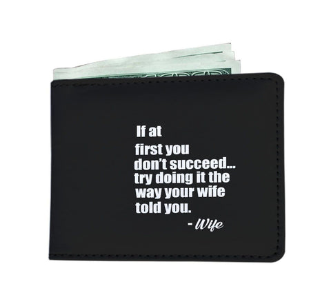 Do it the way your wife told you Men's wallet - Free Shipping