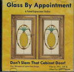 DON'T SLAM THAT CABINET DOOR 100 Great Designs Paned Expressions Patterns BONUS!