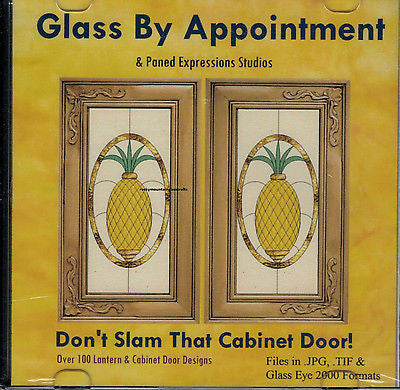 DON'T SLAM THAT CABINET DOOR 100 Great Designs Paned Expressions Patterns