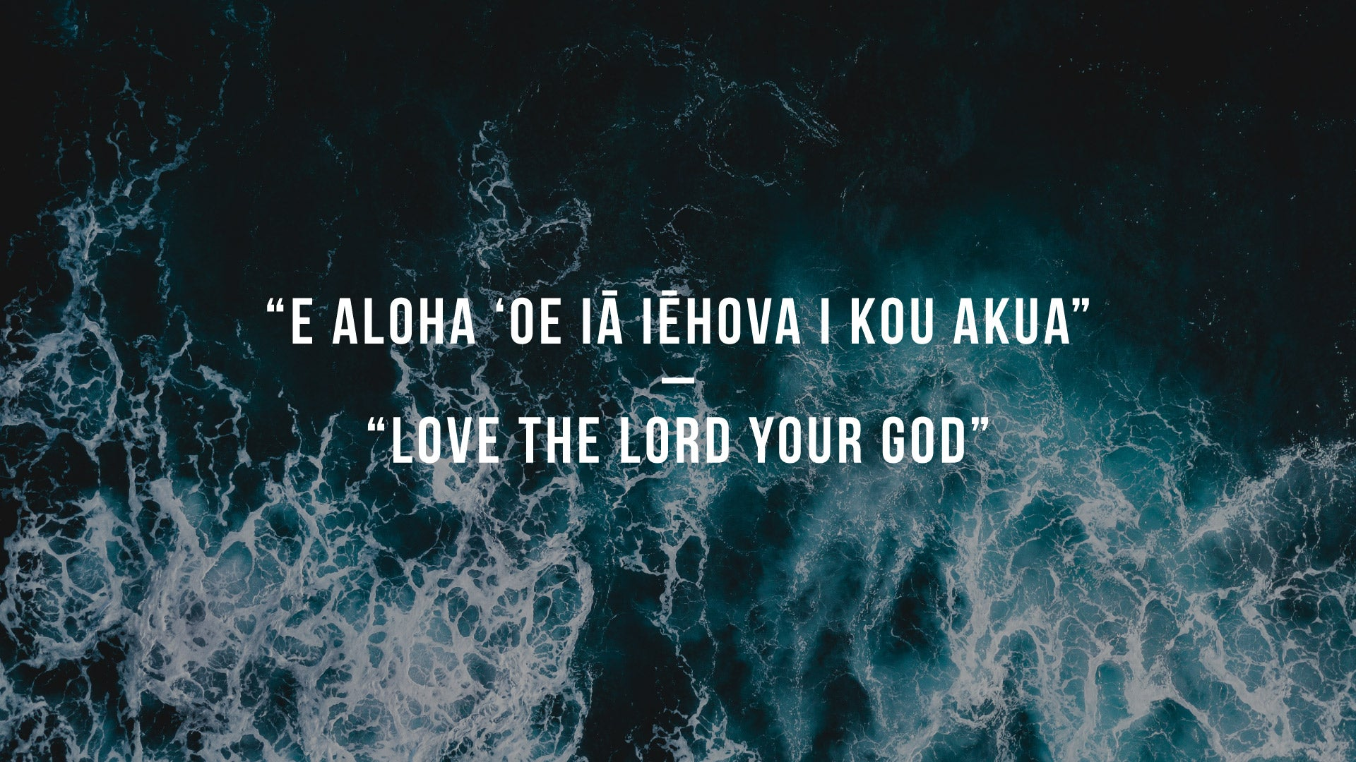 Love the Lord Your God Quote